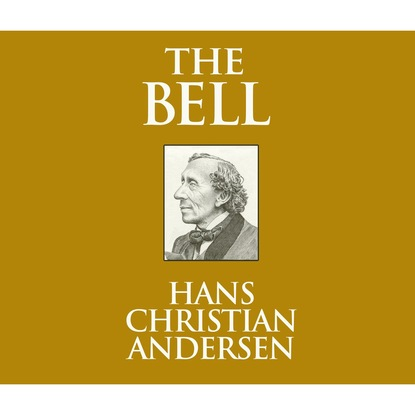 Фото - Ганс Христиан Андерсен The Bell (Unabridged) andrea beaty iggy peck and the mysterious mansion unabridged