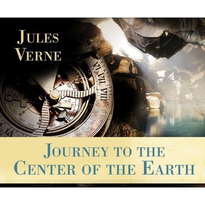 Жюль Верн Journey to the Center of the Earth (Unabridged) жюль верн a journey to the interior of the earth