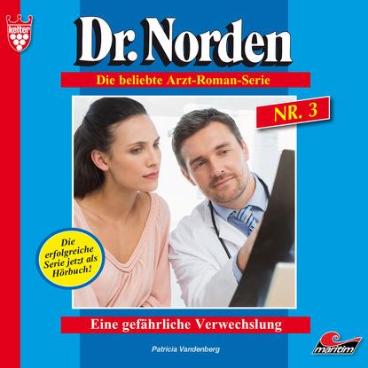 Dr. Norden, Folge 3: Eine gef?hrliche Verwechslung