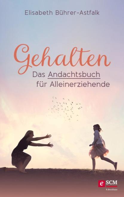 Elisabeth Bührer-Astfalk Gehalten недорого