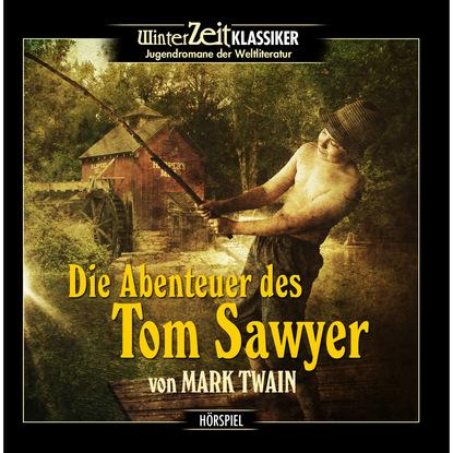 Mark Twain Tom Sawyer - Die Abenteuer des Tom Sawyer mark twain ny takarivan ny tom sawyer the adventures of tom sawyer malagasy edition