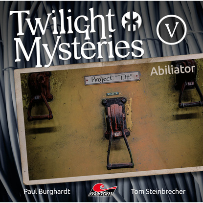 Фото - Paul Burghardt Twilight Mysteries, Die neuen Folgen, Folge 5: Abiliator paul burghardt twilight mysteries die neuen folgen folge 2 thanatos