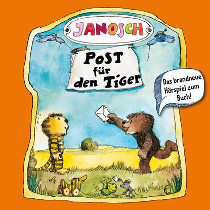 Фото - Janosch Janosch, Folge 2: Post für den Tiger nathanael draht gott sagte willst du mit mir leben und ich so klar