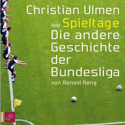 Фото - Ronald Reng Spieltage - Die andere Geschichte der Bundesliga (gekürzt) ronald reng miro oficjalna biografia miroslava klose