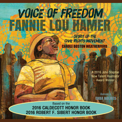 Carole Boston Weatherford Voice of Freedom - Fannie Lou Hamer - Spirit of the Civil Rights Movement (Unabridged) carole halston because of the twins