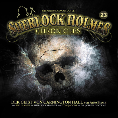 Anke Bracht Sherlock Holmes Chronicles, Folge 23: Der Geist von Carnington Hall k p walter sherlock holmes chronicles folge 13 der fall buffalo bill