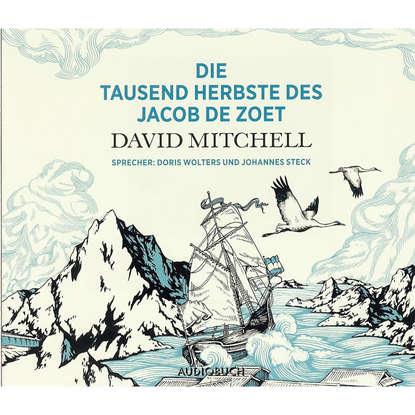 цена на David Mitchell Die tausend Herbste des Jacob de Zoet (gekürzte Fassung)