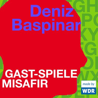Deniz Baspinar Gast-Spiele Misafir (türkisch) недорого