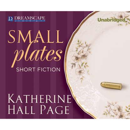 Katherine Hall Page Small Plates - Short Fiction (Unabridged) owl hall page 6