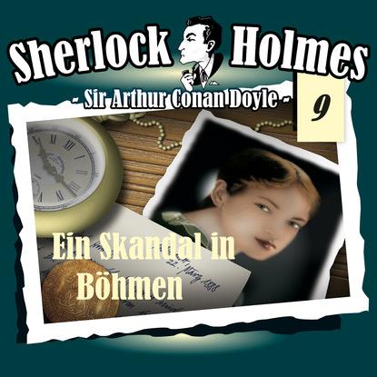 Фото - Arthur Conan Doyle Sherlock Holmes, Die Originale, Fall 9: Ein Skandal in Böhmen rafael kropiunigg eine österreichische affäre