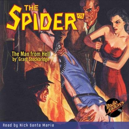 Фото - Grant Stockbridge The Man from Hell - The Spider 79 (Unabridged) grant stockbridge pirates from hell the spider 83 unabridged