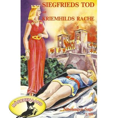 Rolf Ell Die Nibelungen-Sage, 2: Teil 2: Siegfrieds Tod und Kriemhilds Rache heinrich hart gesammelte werke teil tul und nahila 2 teil nimrod german edition