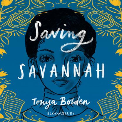 Фото - Tonya Bolden Saving Savannah (Unabridged) gregory smith s straight to the top becoming a world class cio