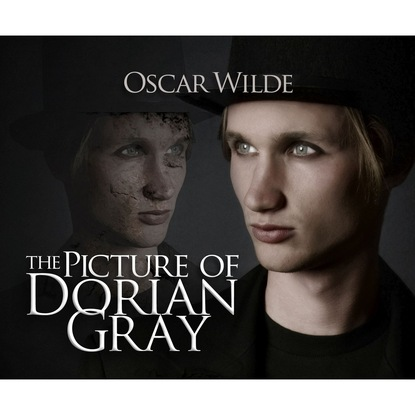 Фото - Oscar Wilde The Picture of Dorian Gray (Unabridged) wilde o the picture of dorian gray