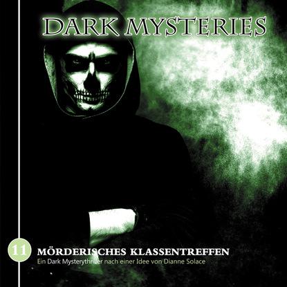 Markus Winter Dark Mysteries, Folge 11: Mörderisches Klassentreffen markus muliar damit wir uns verstehen