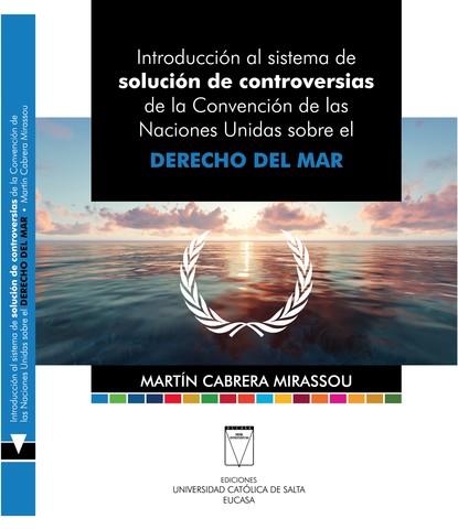 Martín Cabrera Mirassou Introducción al sistema de solución de controversias hugo valdez diseño de las funciones del sistema organizacional