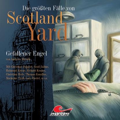 Andreas Masuth Die größten Fälle von Scotland Yard, Folge 7: Gefallener Engel andreas masuth die größten fälle von scotland yard folge 5 sein letzter fall