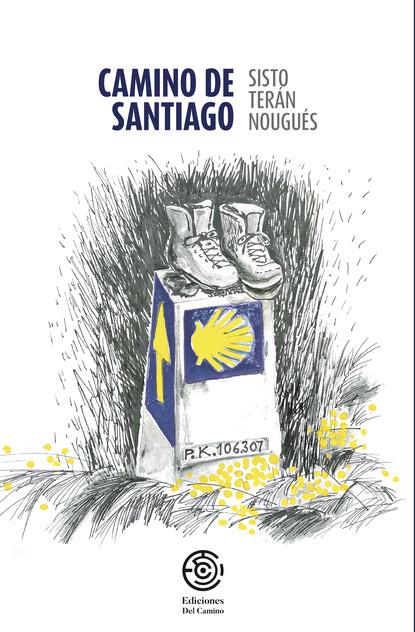 Фото - Sisto Terán Nougués Camino de Santiago santiago gil la puerta de la jaula