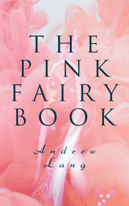Andrew Lang The Pink Fairy Book цена 2017