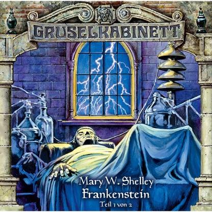 Mary W. Shelley Gruselkabinett, Folge 12: Frankenstein (Folge 1 von 2) недорого