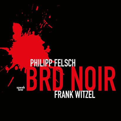 Philipp Felsch BRD Noir недорого