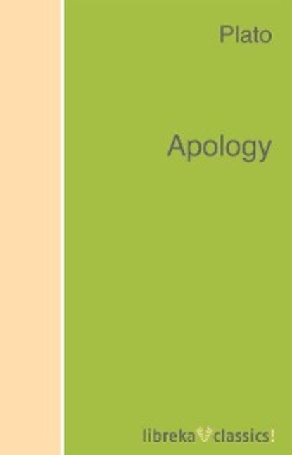Фото - Plato Apology plato apology the apology of socrates