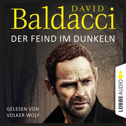 David Baldacci Der Feind im Dunkeln - Will Robies fünfter Fall - Will Robie 5 (Gekürzt) david baldacci falsche wahrheit will robies vierter fall will robie 4 gekürzt