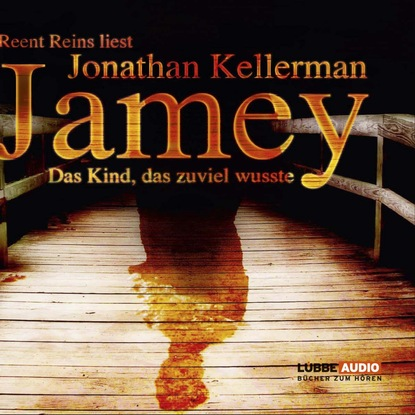 Фото - Джонатан Келлерман Jamey - Das Kind, das zuviel wusste келлерман дж жертвы