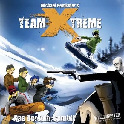 Michael Peinkofer Team X-Treme, Folge 4: Das Borodin-Gambit