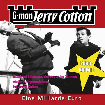 Jerry Cotton Jerry Cotton, Folge 9: Eine Millarde Euro jerry cotton jerry cotton folge 5 die letzte fahrt im jaguar
