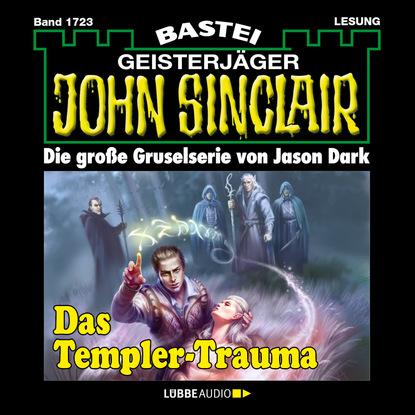 Фото - Jason Dark John Sinclair, Band 1723: Das Templer-Trauma (1. Teil) stefan burban im zeichen der templer die templer im schatten band 1 ungekürzt