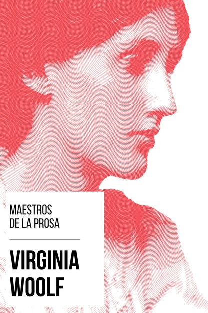 Virginia Woolf Maestros de la Prosa - Virginia Woolf august nemo maestros de la prosa bram stoker