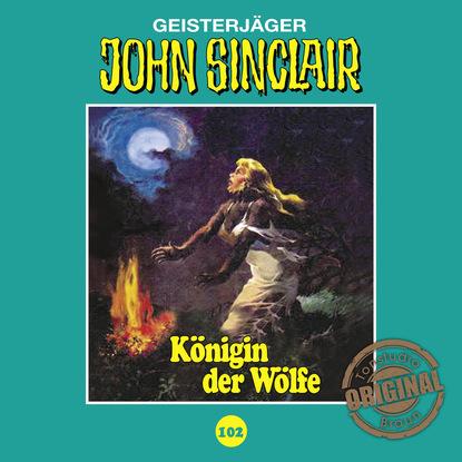Jason Dark John Sinclair, Tonstudio Braun, Folge 102: Königin der Wölfe. Teil 2 von 2 jason dark john sinclair tonstudio braun folge 23 der leichenbrunnen