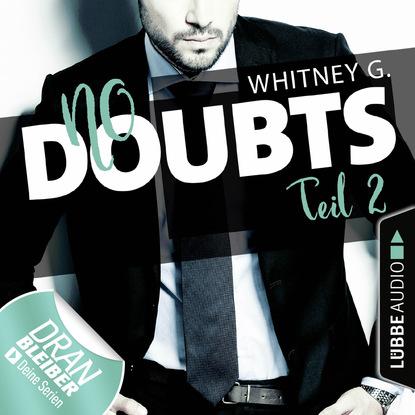 Whitney G. No Doubts - Reasonable Doubt 2 (Ungekürzt) джинсы whitney whitney mp002xm242dt
