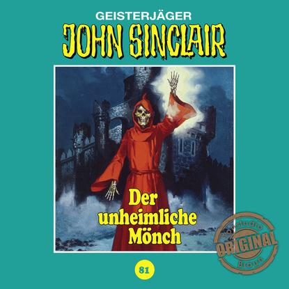 Jason Dark John Sinclair, Tonstudio Braun, Folge 81: Der unheimliche Mönch (Ungekürzt) jason dark john sinclair tonstudio braun folge 2 der schwarze henker