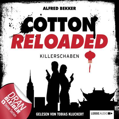 Alfred Bekker Cotton Reloaded, Folge 28: Killerschaben alfred biese padagogik und poesie vermischte aufsatze neue folge german edition
