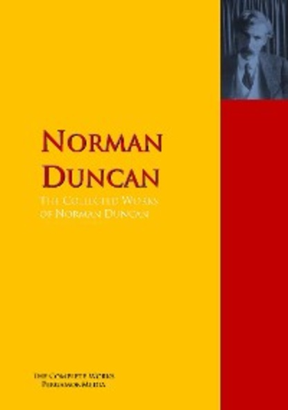 Duncan Norman The Collected Works of Norman Duncan fountain b billy lynn s long halftime walk