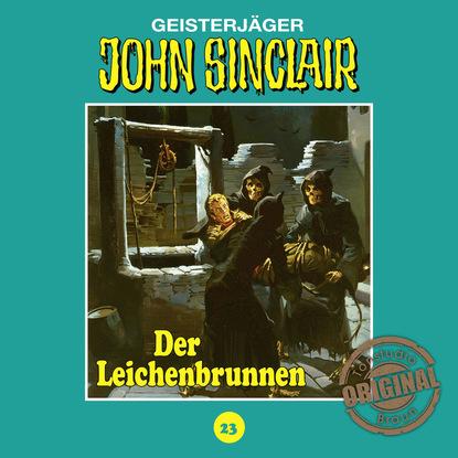Jason Dark John Sinclair, Tonstudio Braun, Folge 23: Der Leichenbrunnen jason dark john sinclair tonstudio braun folge 53 liebe die der teufel schenkt