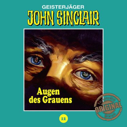 Jason Dark John Sinclair, Tonstudio Braun, Folge 12: Augen des Grauens jason dark john sinclair tonstudio braun folge 47 disco dracula