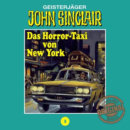 Jason Dark John Sinclair, Tonstudio Braun, Folge 3: Das Horror-Taxi von New York jason dark john sinclair folge 16 die horror cops 1 3