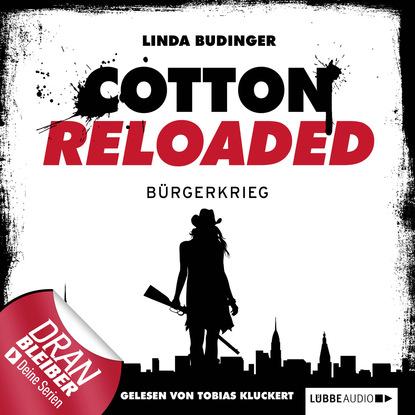 Фото - Linda Budinger Jerry Cotton - Cotton Reloaded, Folge 14: Bürgerkrieg linda budinger cotton reloaded sammelband 9 folgen 25 27
