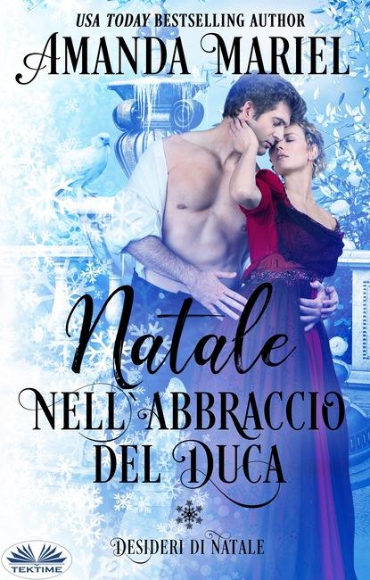 Amanda Mariel Natale Nell'Abbraccio Del Duca