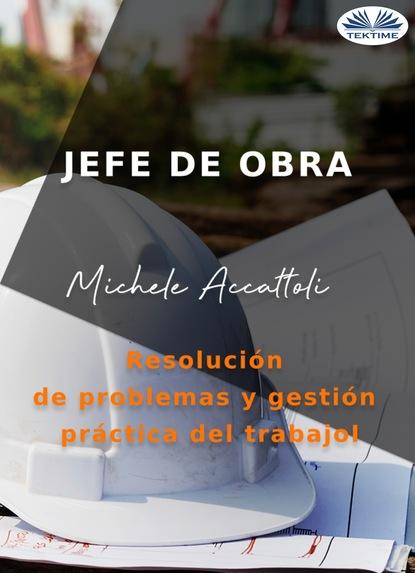 Michele Accattoli Jefe De Obra elena g de white el ministerio de las publicaciones