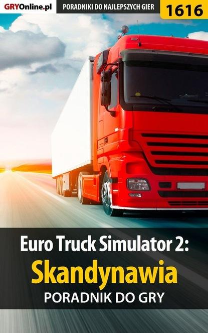 Maciej Stępnikowski «Psycho Mantis» Euro Truck Simulator 2: Skandynawia