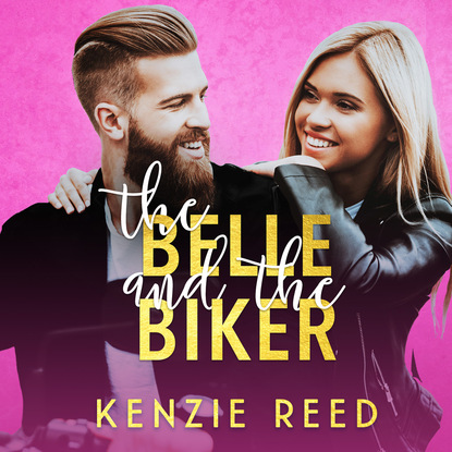 Фото - Kenzie Reed The Belle and the Biker - Fake It Till You Make It, Book 2 (Unabridged) mindy kaling is everyone hanging out without me