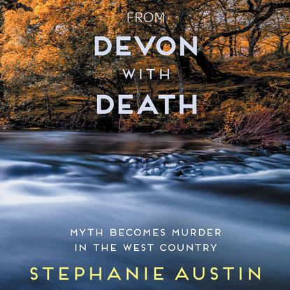 From Devon With Death (Unabridged)