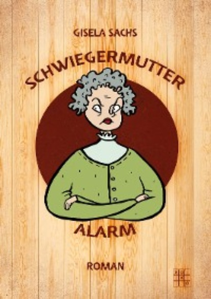 Gisela Sachs Schwiegermutteralarm недорого