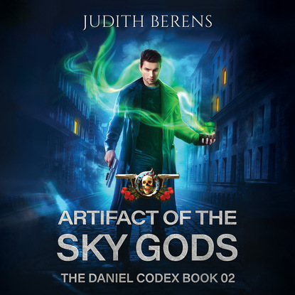 Michael Anderle Artifact of the Sky Gods - The Daniel Codex, Book 2 (Unabridged) michael anderle chasing the cure the caitlin chronicles book 5 unabridged