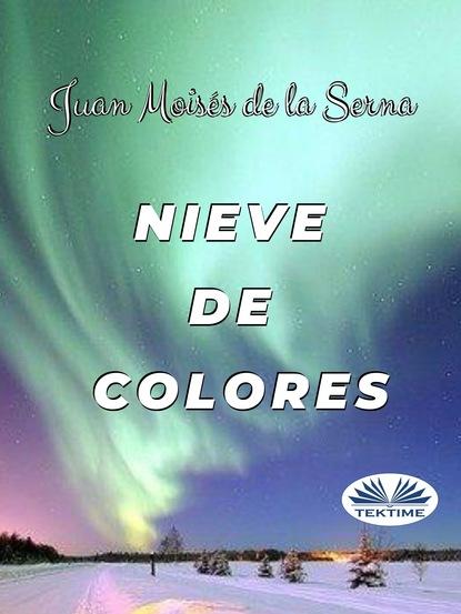Фото - Dr. Juan Moisés De La Serna Nieve De Colores maría inés falconi hoy no es mi día