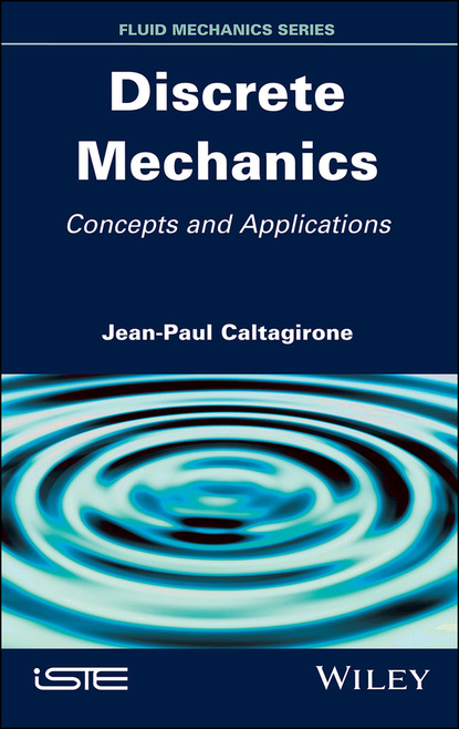 Jean-Paul Caltagirone Discrete Mechanics недорого